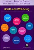 Health and Well-Being : Heath and Well-being, Dynes, Robin, 190554135X