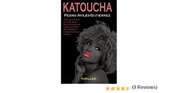 KATOUCHA (Serie Mario Candil nº 3)