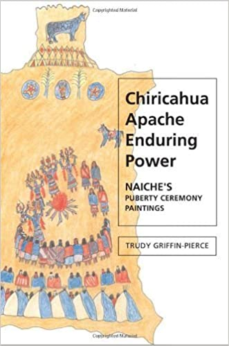 Book Chiricahua Apache Enduring Power: Naiche's Puberty Ceremony Paintings (Contemporary American Indians) by Dr. Trudy Griffin-Pierce (2006-12-17)