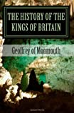 The History of the Kings of Britain, Geoffrey of Monmouth, 1463522339