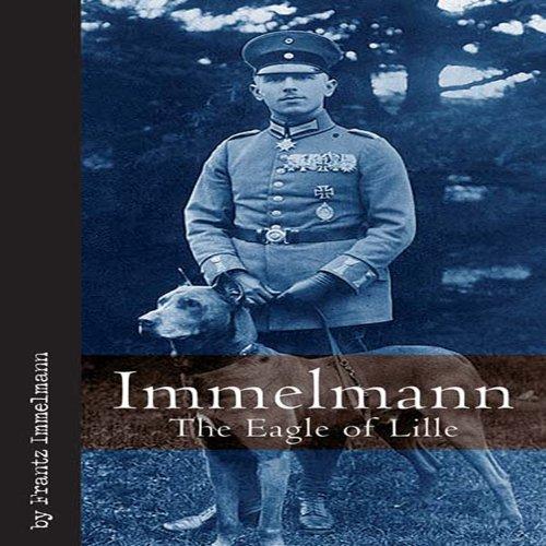Immelmann: Tthe Eagle of Lille (Vintage Aviation Series)