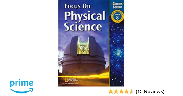 Focus on physical science grade 8 california not available focus on physical science grade 8 california not available 9780078794407 amazon books fandeluxe Image collections