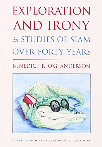 Book cover from Exploration and Irony in Studies of Siam over Forty Years (Studies on Southeast Asia) by Benedict R. OG. Anderson