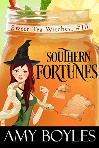 Southern Fortunes (Sweet Tea Witch Mysteries Book 10) by [Boyles, Amy]