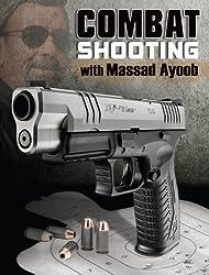 Combat Shooting with Massad Ayoob
