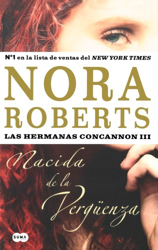 Nacida en la verguenza: Las hermanas Concannon (III) (Spanish Edition) PDF