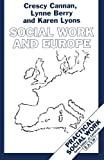 img - for Social Work and Europe (Practical Social Work Series) book / textbook / text book