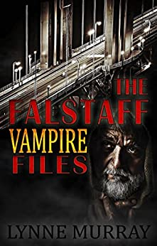 The Falstaff Vampire Files by [Murray, Lynne]