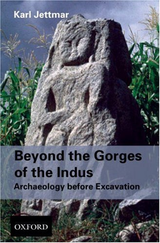 Download Beyond the Gorges of the Indus: Archaeology before Excavations pdf
