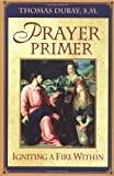 Prayer Primer, Thomas Dubay, 1569553394