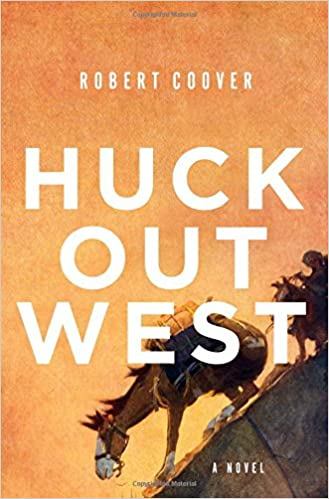 Image result for Huck Out West