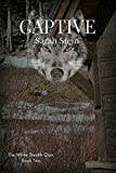 Captive (The White Stealth Clan Book 2)