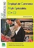 CAP employé de commerce multi spécialité C1, C2: Epreuve EP1 - Réceptionner et tenir les réserves L'approvisionnement du rayon