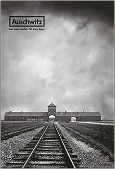 Elite Torrent Descargar Auschwitz. No Hace Mucho. No Muy Lejos Fariña PDF