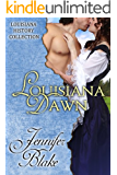 Louisiana Dawn (The Louisiana History Collection Book 3)