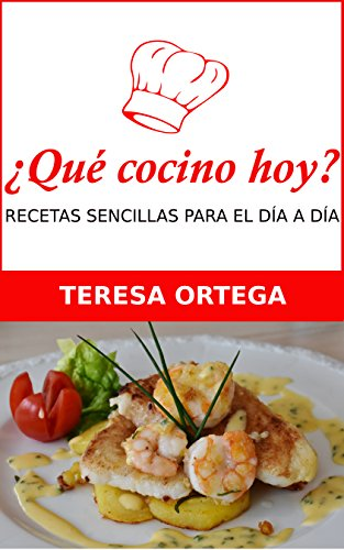Recetas de cocina sencillas para el día a día (