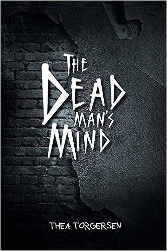 Amazon com: The Dead Man's Mind (9781641333184): Thea Torgersen: Books