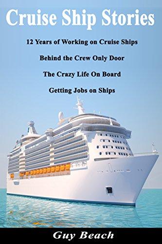 Amazoncom Cruise Ship Stories Years Of Working On Cruise - Living and working on a cruise ship