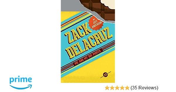 Zack Delacruz: Me and My Big Mouth (Zack Delacruz, Book 1