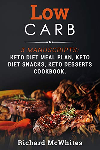 Amazon Com Low Carb 3 Manuscripts Keto Diet Meal Plan Keto Diet