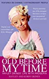 """""""Old Before My Time Hayley Okines' Life with Progeria"""" av Hayley Okines"""