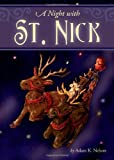 A Night with St. Nick, Adam K. Nelson, 1606969374