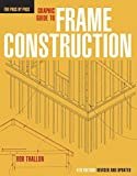 img - for Graphic Guide to Frame Construction: Details for Builders and Designers by Rob Thallon (1991-12-01) book / textbook / text book