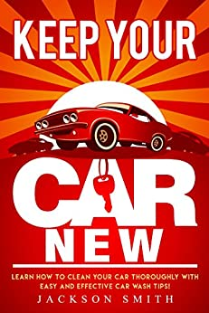 how to keep your new car new