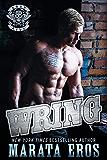 Wring: A Dark Alpha Motorcycle Club Romance (Road Kill MC Book 5)