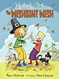 The Wishbone Wish (Turtleback School & Library Binding Edition) (Judy Moody and Stink)