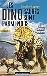 Les dinosaures sont parmi nous par Lepage (II)