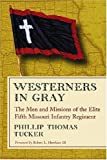 Westerners in Gray, Phillip Thomas Tucker, 0786431121