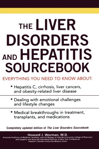 The Liver Disorders and Hepatitis Sourcebook (Sourcebooks)