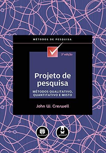 PROJETO DE PESQUISA - METODOS QUALITATIVO, QUANTITATIVO E MISTO: Métodos Qualitativo, Quantitativo e Misto