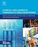 Clinical Challenges in Therapeutic Drug Monitoring: Special Populations, Physiological Conditions and Pharmacogenomics