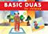Basic Duas for Children: Islamic Children's Books on the Quran, the Hadith, and the Prophet Muhammad