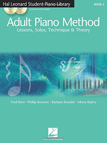 Adult Piano Method - Book 2: Lessons, Solos, Technique, Theory (Hal Leonard Student Piano Library)