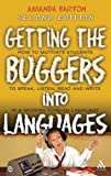 Getting the Buggers into Languages, Barton, Amanda, 0826489133