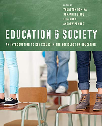 Education and Society: An Introduction to Key Issues in the Sociology of Education (United States Society For Education Through Art)