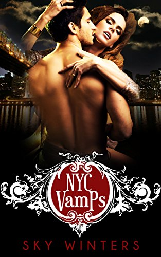 NYC Vamps: Vampire Romance by [Winters, Sky ]