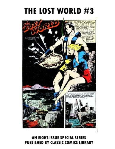 Read Online The Lost World Comics #3: Email Request Classic Comics Library Catalog pdf