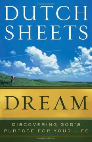 Dreams Sheet (Dream: Discovering God's Purpose for Your Life)