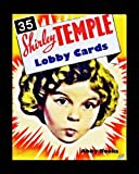 35 Shirley Temple Lobby Cards