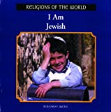 I Am Jewish, Bernard P. Weiss, 0823968103