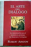 img - for El arte del di logo: la comunicaci n para el crecimiento personal, las relaciones y la empresa book / textbook / text book