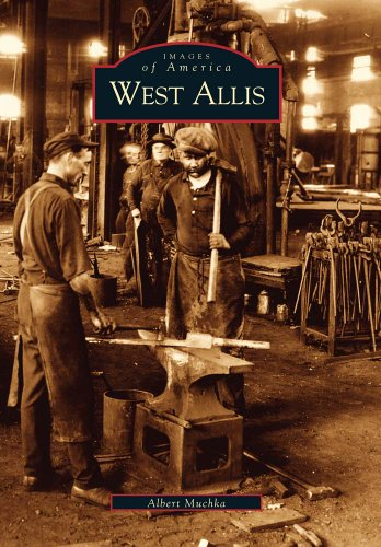 West Allis (WI) (Images of America) (History Milwaukee Road)