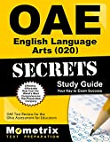 OAE English Language Arts (020) Secrets Study Guide: OAE Test Review for the Ohio Assessments for Educators