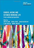 img - for Gender, Ageing and Extended Working Life: Cross-National Perspectives (Ageing in a Global Context) book / textbook / text book