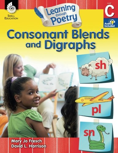 Learning through Poetry: Consonant Blends and Digraphs
