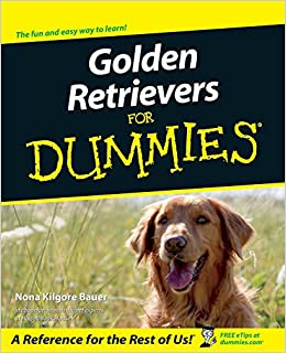 golden retrievers for dummies nona kilgore bauer 9780764552670